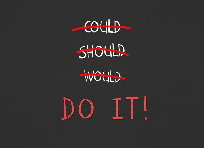 "Could, should, would durchgestrichen ""Do it"" in Großbuchstaben"
